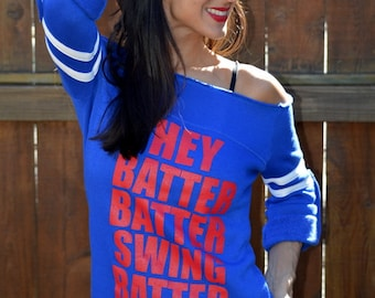 Hey Batter Batter Swing Batter. Old School No Shoulder Sports Sweatshirt.  Sizes S-XL.  8 colors to choose from.