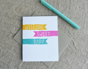 Letterpress New Baby Greeting Card - Welcome Sweet Baby