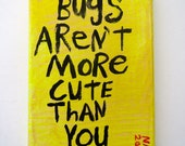 Cute As a Bug _ NayArts - Small Yellow Folk Art Word Art Quote Painting