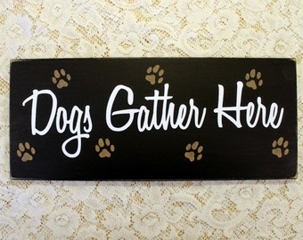 Dogs Gather Here Wood Sign Wall Decor for Pet Lovers Home Funny Dog Plaque