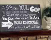 Dr. Seuss Oh the Places You'll Go Typography Art Sign - You choose size & type of sign material