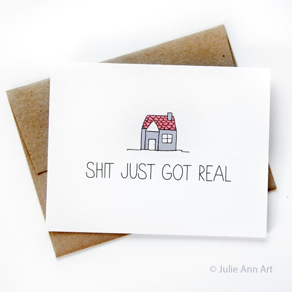 New house card housewarming card shit just got by julieannart What is house warming