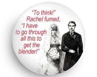 PERSONALIZED Wedding Shower Favor-Funny Wedding Favor MAGNET or PINBACK