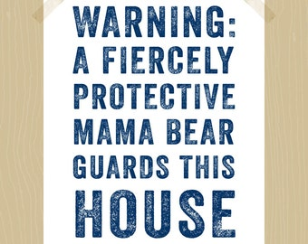 Printable Mama Bear 8 x 10 Fiercely Protective Mama Bear Quote Print Protective Mom Print Mother Print Children Quote Print Navy Blue