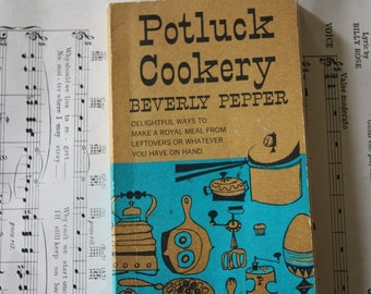 Potluck Cookery Cookbook by Beverly Pepper