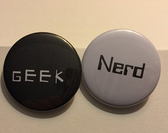 What Did You Call Me - Nerd and Geek Button or Magnet Set