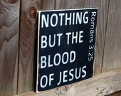 Distressed Wood Sign - Nothing But The Blood Of Jesus