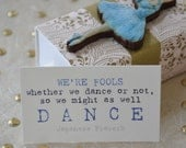 Might as Well Dance Message Box