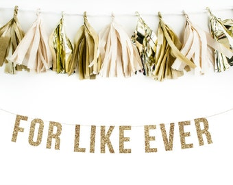 For Like Forever Gold Glitter Garland. Wedding Photos. Engagment Photos