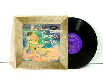 Romance Is In The Air, The Voices Of Walter Schumann, Vintage Capitol Record, 33 1/2 RPM