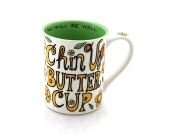 Large mug, Chin Up Buttercup, Encouragement motivation friendship inspirational gift, funny mug