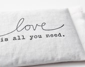 Unique Wedding Favor, Love Is All You Need Lavender Sachet, Scented Sachet, Valentines Day, Cotton Anniversary Gift