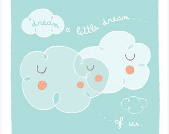 Dream A Little Dream Of Us - Fine Art Print