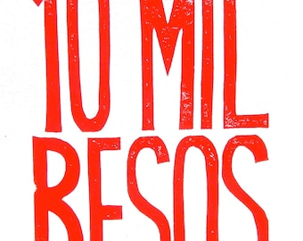 LINOCUT PRINT - 10 mil besos RED / block print 8x10 letterpress valentine print