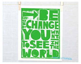 Gandhi Be the Change You want to see in the World