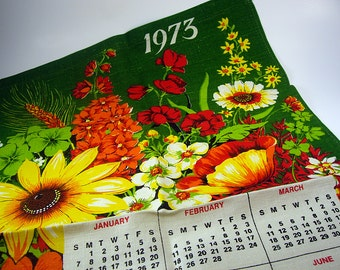 Free Shipping, 1973 Green and Floral Calendar Tea Towel, Sunflowers, Poppy, UNUSED, Vibrant Colors