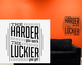 """The Harder You Work The Luckier You Get Wall Art - 19"""" wide x 20"""" tall"""