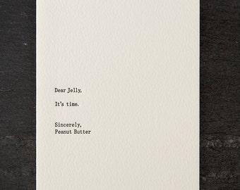 jelly/peanut butter. letterpress card. #261
