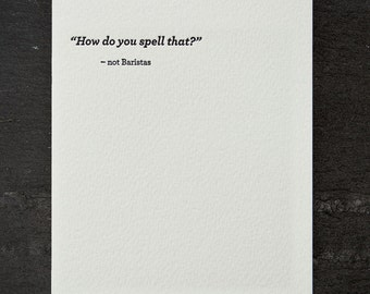 baristas. letterpress card. #680
