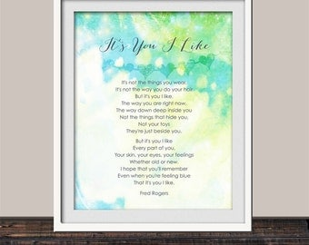 Mr Rogers It's You I Like Inspirational Quote Art Print