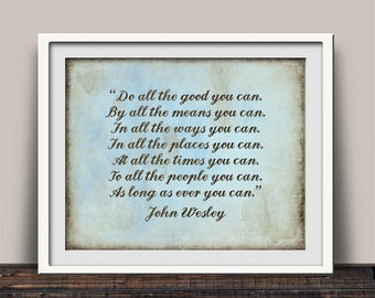 Do All The Good - Inspirational Art Print - John Wesley Quote - Pastor Gift - Leadership Quote - Pastor Appreciation - Gift for Pastor