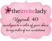 Upgrade 40 envelopes to a color of your choice, to any order from The Invite Lady