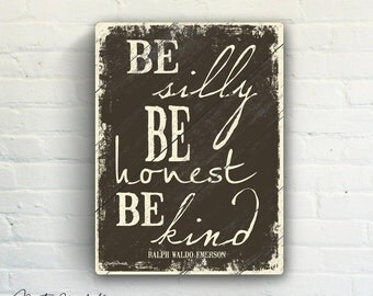 """Be Silly Be Honest Be Kind by Misty Diller - 9""""x12"""" Solid Wood Art Sign Home Wall Decor Distressed Word Art Typography Brown & Cream"""