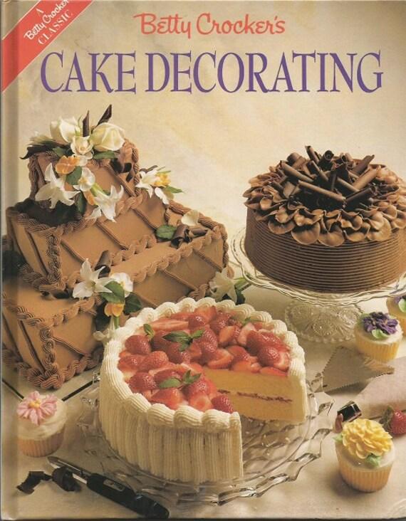 Cake Decorating Tips Betty Crocker : Vintage Betty Crocker Cake Decorating Hardback