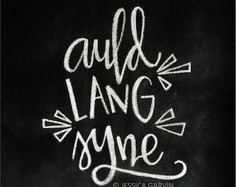 Chalkboard Print - Digital File 8x10 - Auld Lang Syne