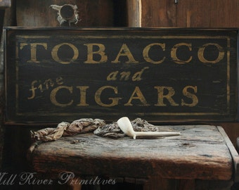 Early looking Tobacco and Fine Cigars Wood Sign