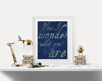 Twinkle Twinkle Little Star Nursery Print - How I Wonder What You Are- Digital Download