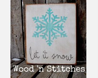 Let it snow snowflake wood primitive snowflake sign hand painted seasonal gift winter gift Christmas