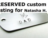 """RESEREVED Custom Listing - Because ASL """"I love you"""" Hand Stamped Dog Tag"""