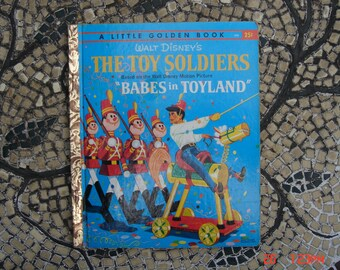 Walt Disney's The Toy Soldiers - Babes in Toyland - 1St Edition  - D99  - 25Cents - Sweet