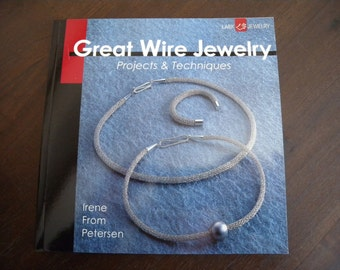 Great Wire Jewelry (Book) by Irene From Petersen