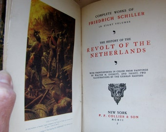 1902 Edition - History of the Revolt of the Netherlands by Friedrich Schiller