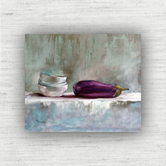 Eggplant Painting Print Of Still Life Oil Painting Home Decor Wall Art Vegetable Kitchen Food