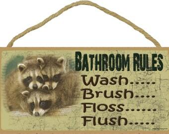 "Raccoon Bathroom Rules Wash Brush Floss Bath Sign Plaque Lodge Cabin Decor 5""x10"""