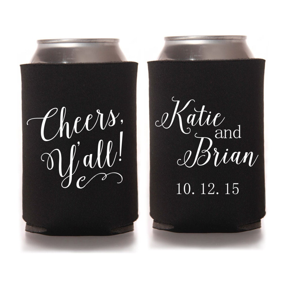 Personalized Wedding Koozies Cheers Y'all By