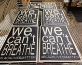 We Can't Breathe Prostest Posters