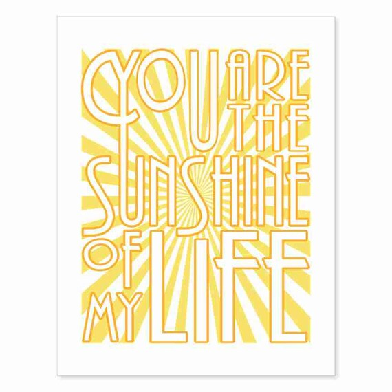 Typography Song Lyrics Print - You Are the Sunshine of My Life - Stevie Wonder 70s Soul meets Art Deco style in yellow orange white
