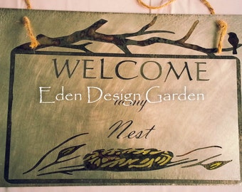 Welcome to my Nest etched metal sign