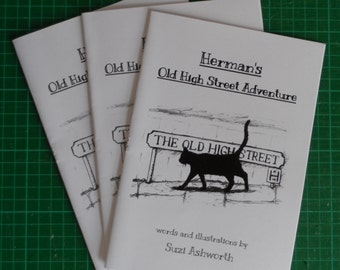 Herman's Old High Street Adventure - 16 page A5 Black & White Cat story zine