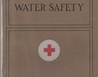 American Red Cross Life Saving and Water Safety Handbook, Vintage Book, Life Guard Manual
