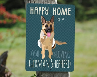 "Happy Home of a Loyal & Loving German Shepherd Sign 9"" X 12"" (slate) SKU: SN912598"