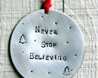 Believe Christmas Ornament, Never Stop Believing, Friends, Holiday Home Decor, Believe, Santa Claus, Personalized Ornament, Christmas