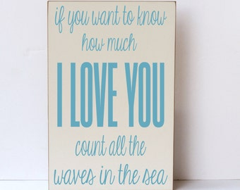 I Love You Waves of the Sea Wood Sign, Beach Wedding, Wedding Sign, Anniversary Sign, Nursery Decor, Children's Room Wall Sign, Wall Decor