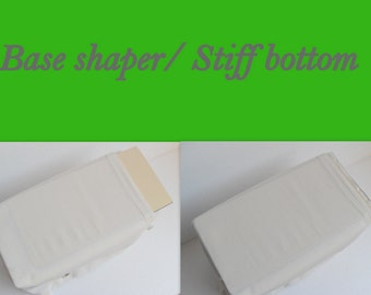 Base Shaper / Reinforced Stiff Bottom to fit your Purse organizer