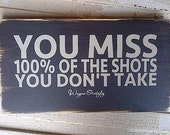 HOCKEY Inspiration wooden sign You miss 100% of the shots you don't take by Dressingroom5