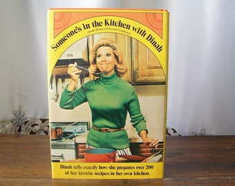 Vintage Cookbook Dinah Shore Someone's in the Kitchen with Dinah Orange Cookbook Dinah's Personal Recipes 1971
